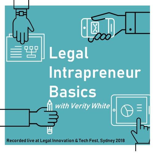 Legal Intrapreneur Basics - SPECIAL Live episode - Legal Innovation & Tech Fest