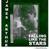 James Arthur - Falling Like The Stars Nova Spd