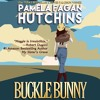 Buckle Bunny (Maggie Prequel 1) Audiobook Excerpt by Pamela Fagan Hutchins