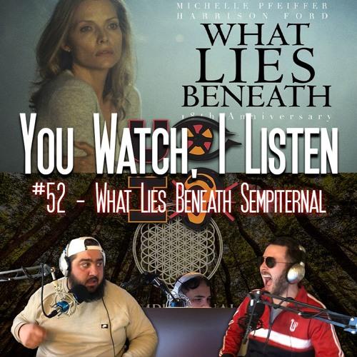 #52 - What Lies Beneath Sempiternal