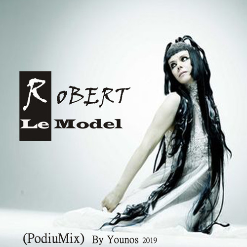 RoBERT - Le model (PodiuMix) By Younos