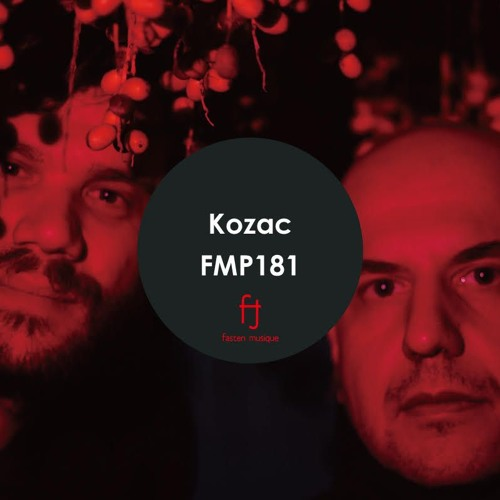 Fasten Musique Podcast 181 | Kozac
