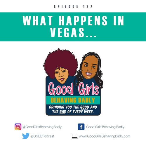 Episode 127: What Happens In Vegas...