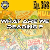 Episode 368 - What Are We Reading?