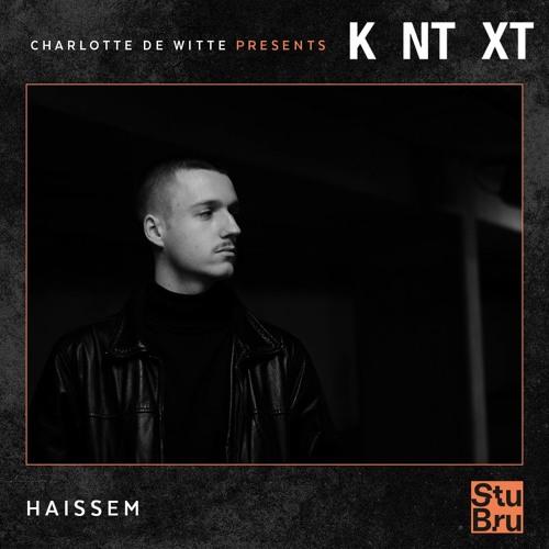 Charlotte de Witte presents KNTXT: Haissem (11.05.2019)