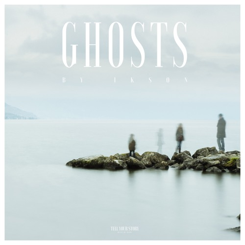 Ghosts (Free Download)