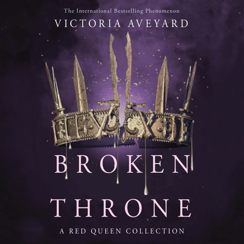 Broken Throne by Victoria Aveyard, read by Various Artists
