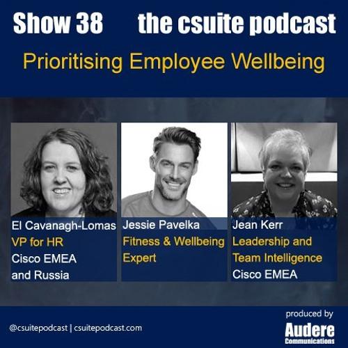 Show 38 - Prioritising Employee Wellbeing