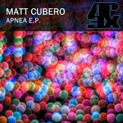 01. Matt Cubero - Apnea (Original Mix)