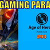 Anthem and the Gaming Paradox | Age of Heroes #93