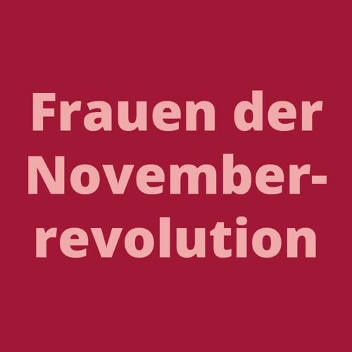 Dania Alasti: Frauen in der Novemberrevolution
