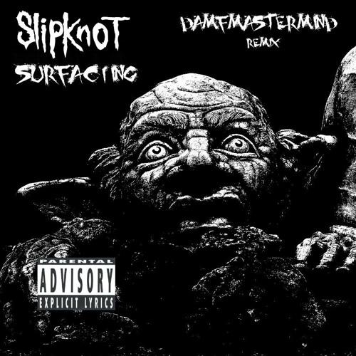 A DE SLIPKNOT MUSICA SURFACING BAIXAR