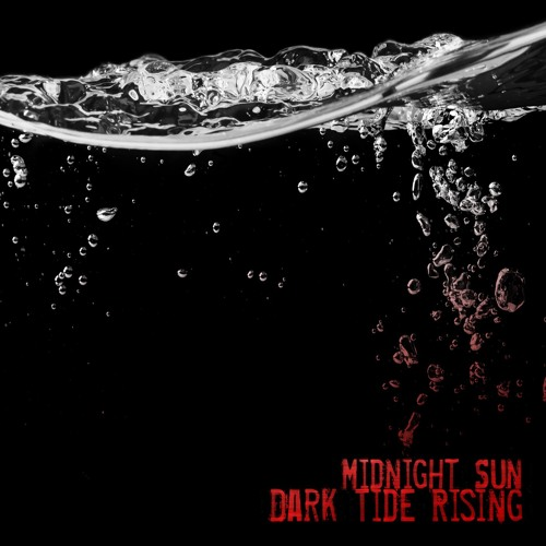 Midnight Sun - Dark Tide Rising