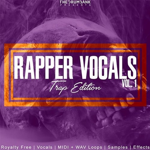 TheDrumBank Rapper Vocals Volume 1 Trap Edition WAV MiDi-DISCOVER