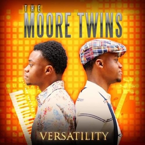 The Moore Twins : Versatility