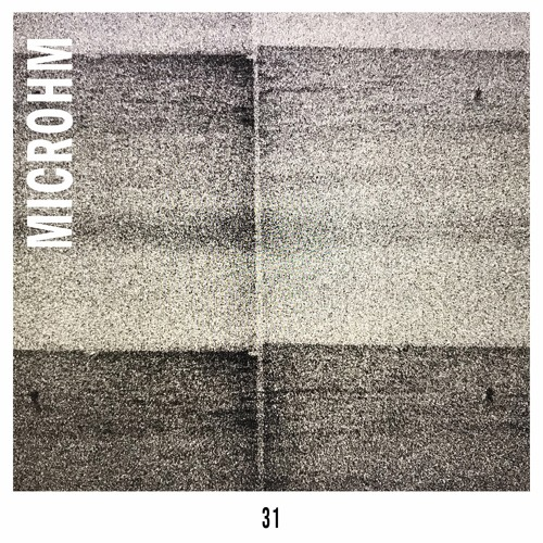 Mixtape 31 - Microhm