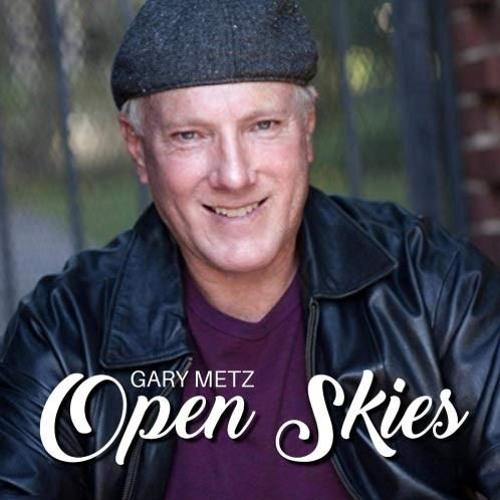 Gary Metz : Open Skies