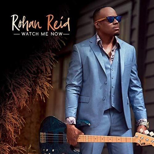 Rohan Reid : Watch Me Now