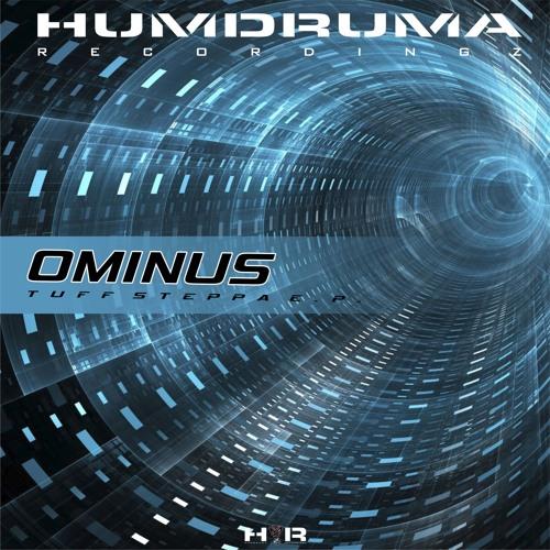 Ominus - Tuff Steppa 2019 [EP]