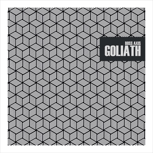 Boss Axis - Goliath EP *OUT NOW [Black Fox Music]
