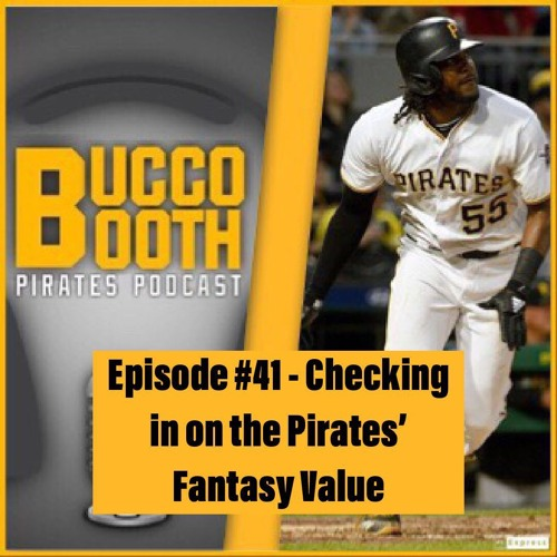 Checking in on the Pirates' Fantasy Value