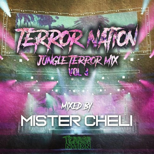 Terror Nation - Jungle Terror Mix Vol.3 (Mixed By Mister Cheli)
