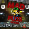 MAD PUSS & MOLLY RIDDIM MIX BY DJ JEREMIH THE ROYALTY CREW