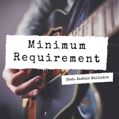 Ep. 7 Minimum Requirement
