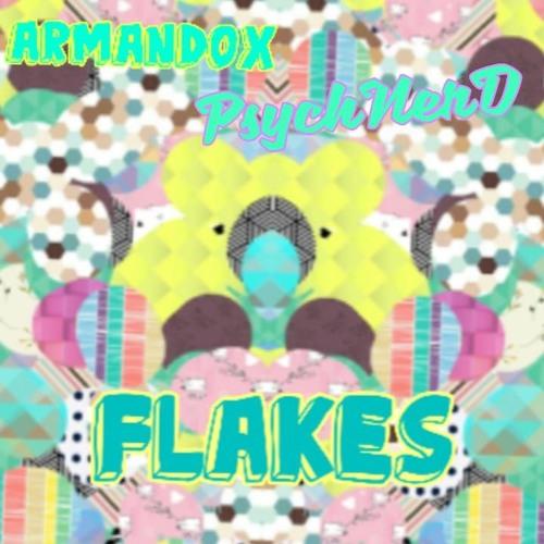 Armandox & PsychNerD - Flakes