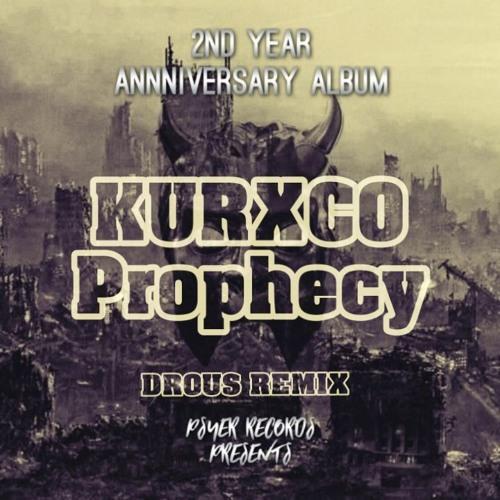 KURXCO - Prophecy ft DEADZONE (Drous Remix) (210 Bpm)