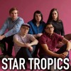 078 - Star Tropics [Dream Pop/Indie Pop]: May 20th at The Empty Bottle