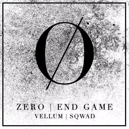 ZERO | END GAME (SQWAD REMIX)
