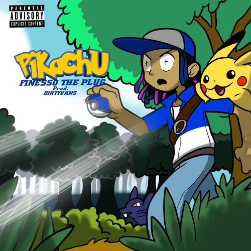 Pikachu - FinessoThePlug (Prod. Dirty Vans)