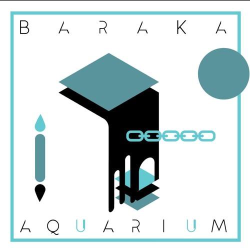 Baraka - Aquarium