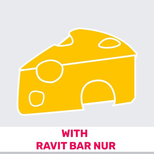 61 - Who Moved My Cheese? (Featuring Ravit Bar Nur)
