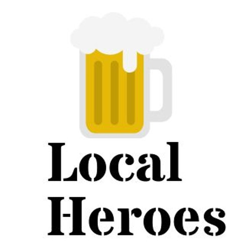 Local Heroes With Joff, Dave & James Episode 2
