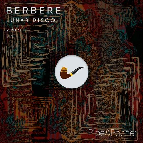 Lunar Disco - Berbere (SIS Remix)
