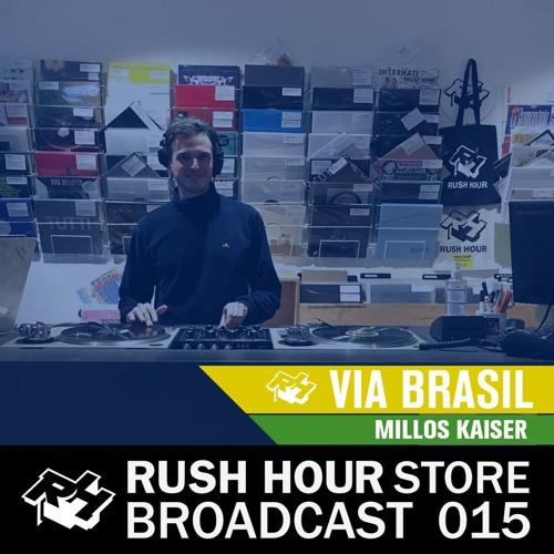 Store Broadcast 015 | Via Brasil w/ Millos Kaiser (Sao Paulo)