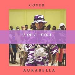 Tyga - 1 of 1 (cover AuraBella) 🌴🌟