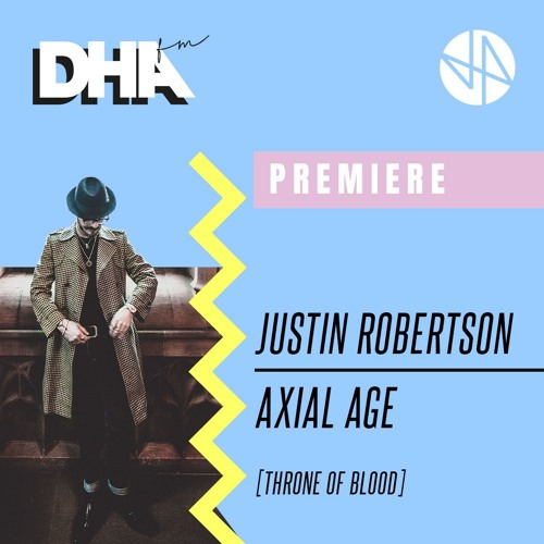 """DHA PREMIERE: JUSTIN ROBERTSON'S DEADSTOCK 33S """"AXIAL AGE"""""""