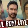 Dil Royi Jaye    New Song De De Pyar De    Ajay Devgan