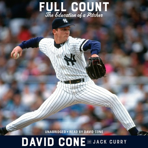 FULL COUNT by David Cone, Jack Curry  Read by David Cone