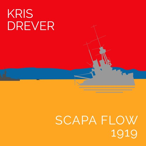 "Kris Drever ""Scapa Flow 1919"" (Reveal Records June 21 2019)"