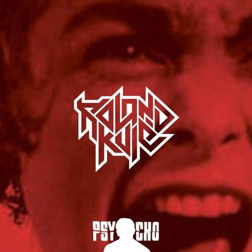 Roland Kulé Psycho FREE DOWNLOAD by Roland Kulé on SoundCloud - Hear