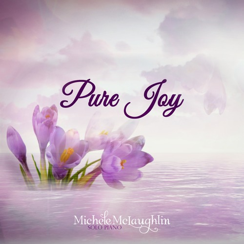 """Pure Joy"" by Michele McLaughlin ©2019"