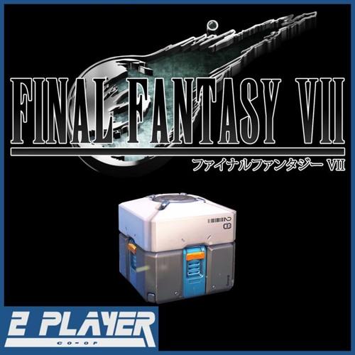 Loot Box Legislation & Final Fantasy 7 Remake Resurfaces - Episode 136