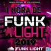 1 hora de FUNK LIGHT 2019 SEM PALAVRÃO Prod (( Elson YTBϟ))