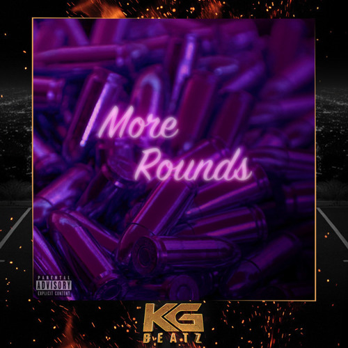 97Sicc - More Rounds [New 2019]