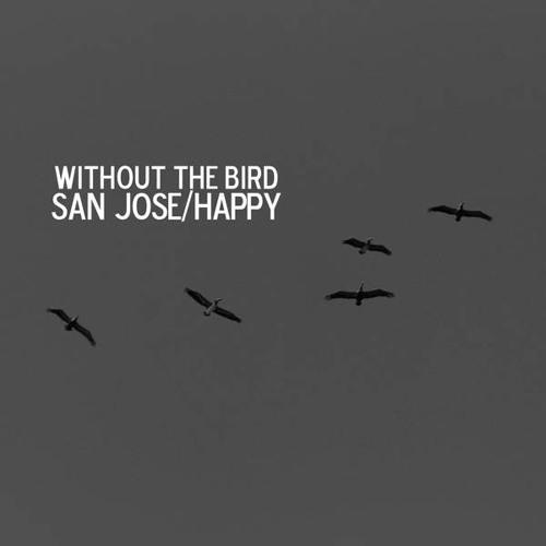 Without The Bird - San Jose (2013)