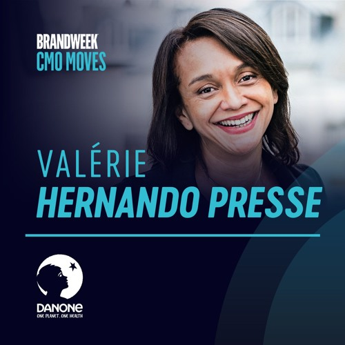 Valérie Hernando Presse, Global CMO, Danone | Reimagining Marketing to Reconcile Business & Purpose